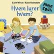 """""""Hvem lurer hvem?"""" av Carin Wirsén"""