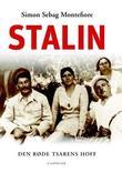 """""""Stalin - den røde tsarens hoff"""" av Simon Sebag Montefiore"""