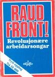 """""""Raud front! Revolusjonære arbeidarsongar"""""""