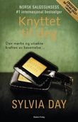 """""""Knyttet til deg - en Crossfire-roman"""" av Sylvia Day"""