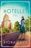 """""""Hotellet - en roman"""" av Fiona Davis"""