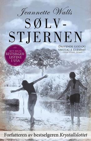 """""""Sølvstjernen - en roman"""" av Jeannette Walls"""