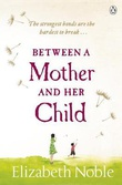 """Between a mother and her child"" av Elizabeth Noble"