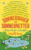 """""""Sommerdager og sommernetter - tolv fortellinger om kjærlighet"""" av Stephanie Perkins"""