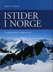 """""""Istider i Norge - landskap formet av istidenes breer"""" av Bjørn G. Andersen"""