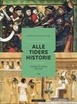 """""""Alle tiders historie - verden og Norge før 1800"""" av Trond Heum"""