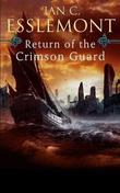 """Return of the Crimson Guard - A Novel of the Malazan Empire"" av Ian C. Esslemont"