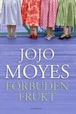 """""""Forbuden frukt"""" av Jojo Moyes"""