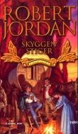 """""""Skyggen stiger - tidshjulet fjerde bok"""" av Robert Jordan"""