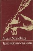 """""""Tjenestekvinnens sønn"""" av August Strindberg"""