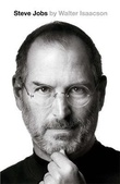 """Steve Jobs the exclusive biography"" av Walter Isaacson"