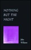 """""""Nothing but the night"""" av John Williams"""