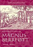 """""""Magnus Berrføtt"""" av Randi Helene Førsund"""