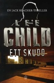 """Ett skudd - en Jack Reacher-thriller"" av Lee Child"
