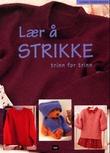 """""""Lær å strikke - trinn for trinn"""" av Penny Hill"""