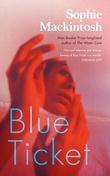 """Blue ticket"" av Sophie Mackintosh"
