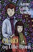 """""""Guro og Lille-Bjørn"""" av Anne-Cath. Vestly"""