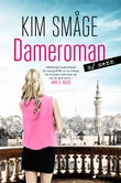 """Dameroman m/menn - roman"" av Kim Småge"
