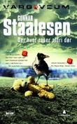 """""""Der hvor roser aldri dør"""" av Gunnar Staalesen"""