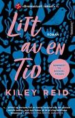 """""""Litt av en tid"""" av Kiley Reid"""