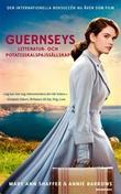 """""""Guernseys litteratur- och potatisskalspajssällskap"""" av Mary Ann Shaffer"""