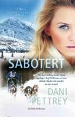 """""""Sabotert"""" av Dani Pettrey"""