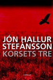 """Korsets tre"" av Jón Hallur Stefánsson"
