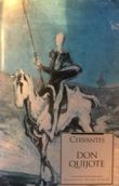 """""""Don Quijote - den skarpsindige adelsmand Don Quijote av La Mancha"""" av Miguel de Cervantes Saavedra"""