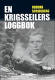 """""""En krigsseilers loggbok"""" av Oddvar Schjølberg"""