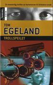 """""""Trollspeilet"""" av Tom Egeland"""