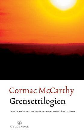 """""""Grensetrilogien"""" av Cormac McCarthy"""
