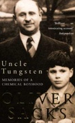 """Uncle Tungsten - memories of a chemical boyhood"" av Oliver Sacks"