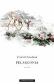 """""""Pelargonia"""" av Frederik Svindland"""