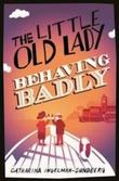 """""""The little old lady behaving badly"""" av Catharina Ingelman-Sundberg"""