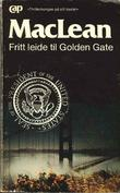 """Fritt leide til Golden Gate"" av Alistair MacLean"
