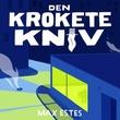 """""""Den krokete kniv"""" av Max Estes"""