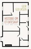 """""""Historie om et ekteskap roman"""" av Geir Gulliksen"""