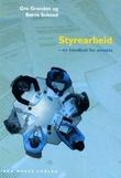 """""""Styrearbeid - en håndbok for ansatte"""" av Gro Granden"""