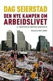"""""""Den nye kampen om arbeidslivet - EF-domstolen og europeisk fagbevegelse"""" av Dag Seierstad"""