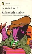 """""""Kalenderhistorier - historier om herr Keuner"""" av Bertolt Brecht"""