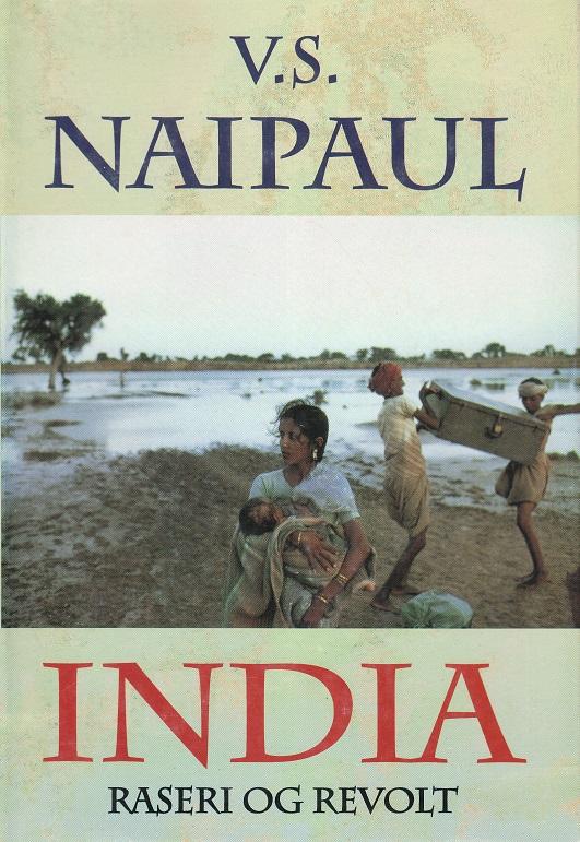 """""""India - raseri og revolt"""" av V.S. Naipaul"""