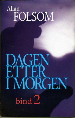 """""""Dagen etter i morgen 2"""" av Allan Folsom"""