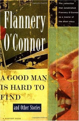"""""""A Good Man is Hard to Find and Other Stories (Harvest/HBJ Book)"""" av Flannery O'Connor"""
