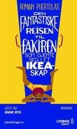 """""""Den fantastiske reisen til fakiren som gjemte seg i et Ikea-skap"""" av Romain Puértolas"""