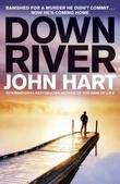 """""""Down river"""" av John Hart"""