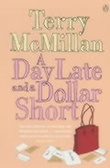 """A day late and a dollar short"" av Terry McMillan"