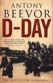 """D-day - the battle for Normandy"" av Antony Beevor"