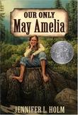 """Our Only May Amelia (Harper Trophy Books)"" av Jennifer Holm"