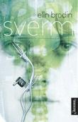 """""""Sverm roman"""" av Elin Brodin"""