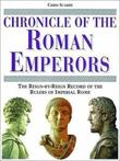 """Chronicle of the Roman Emperors The Reign-by-Reign Record of the Rulers of Imperial Rome (Chronicles)"" av Chris Scarre"